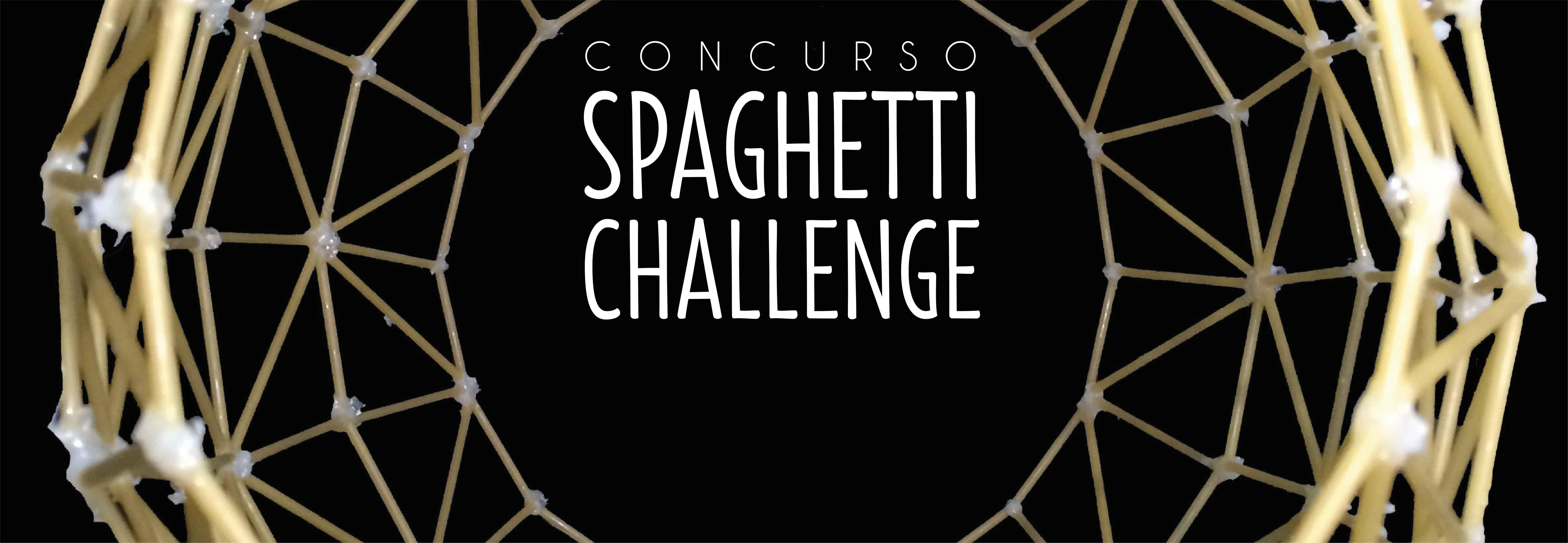 Spaghetti Challenge - Facultad de Arquitectura