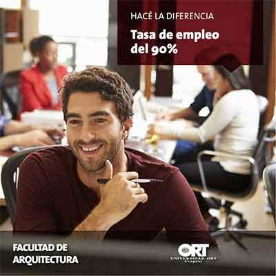 Alta tasa de empleo - Facultad de Arquitectura - Universidad ORT Uruguay