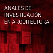 Anales de Investigación en Arquitectura 2019