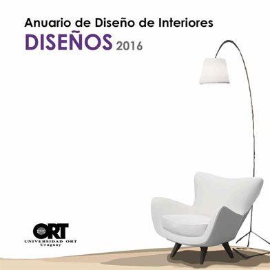Anuarios Diseño de Interiores 2016 - Facultad de Arquitectura
